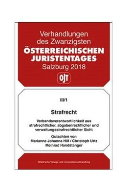 Abbildung von Hilf / Urtz | 20. Österreichischer Juristentag 2018 Strafrecht | 1. Auflage | 2018 | III/1 | beck-shop.de
