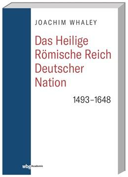 Abbildung von Whaley | Das Heilige Römische Reich deutscher Nation und seine Territorien | 2018 | 1493–1806