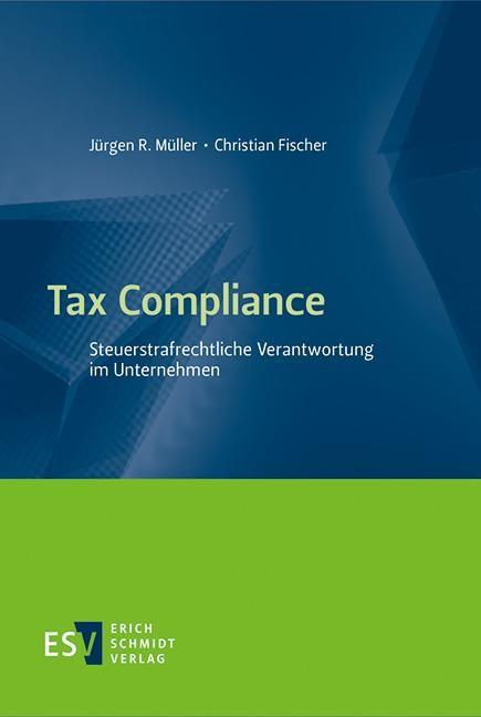Tax Compliance | Müller / Fischer, 2018 | Buch (Cover)