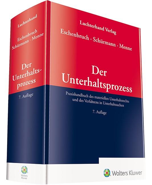 Der Unterhaltsprozess   Eschenbruch / Schürmann / Menne   7. Auflage 2018, 2018   Buch (Cover)