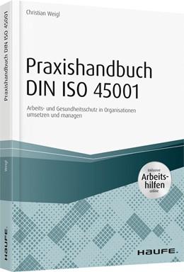Abbildung von Weigl | Praxishandbuch DIN ISO 45001 | 1. Auflage | 2018 | beck-shop.de