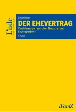 Abbildung von Deixler-Hübner | Der Ehevertrag | 4. Auflage | 2018 | beck-shop.de