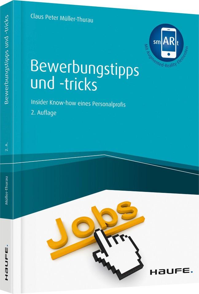 Bewerbungstipps und -tricks - inkl. Arbeitshilfen online | Müller-Thurau | 2. Auflage, 2019 | Buch (Cover)