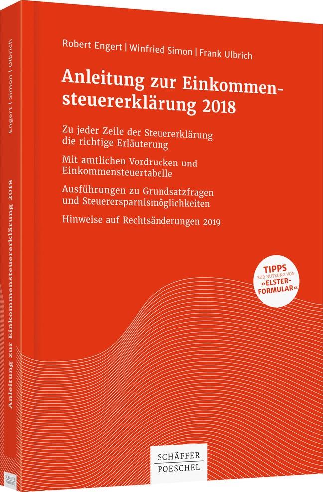 Anleitung zur Einkommensteuererklärung 2018 | Engert / Simon / Ulbrich, 2018 | Buch (Cover)
