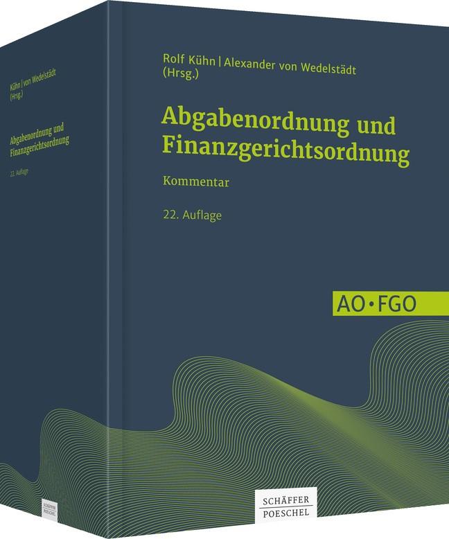 Abbildung von Kühn / von Wedelstädt (Hrsg.)   Abgabenordnung und Finanzgerichtsordnung   22., vollständig, überarbeitete Auflage   2018