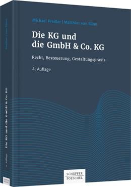 Abbildung von Preißer / Rönn | Die KG und die GmbH & Co. KG | 4., überarbeitete und aktualisierte Auflage | 2018 | Recht, Besteuerung, Gestaltung...