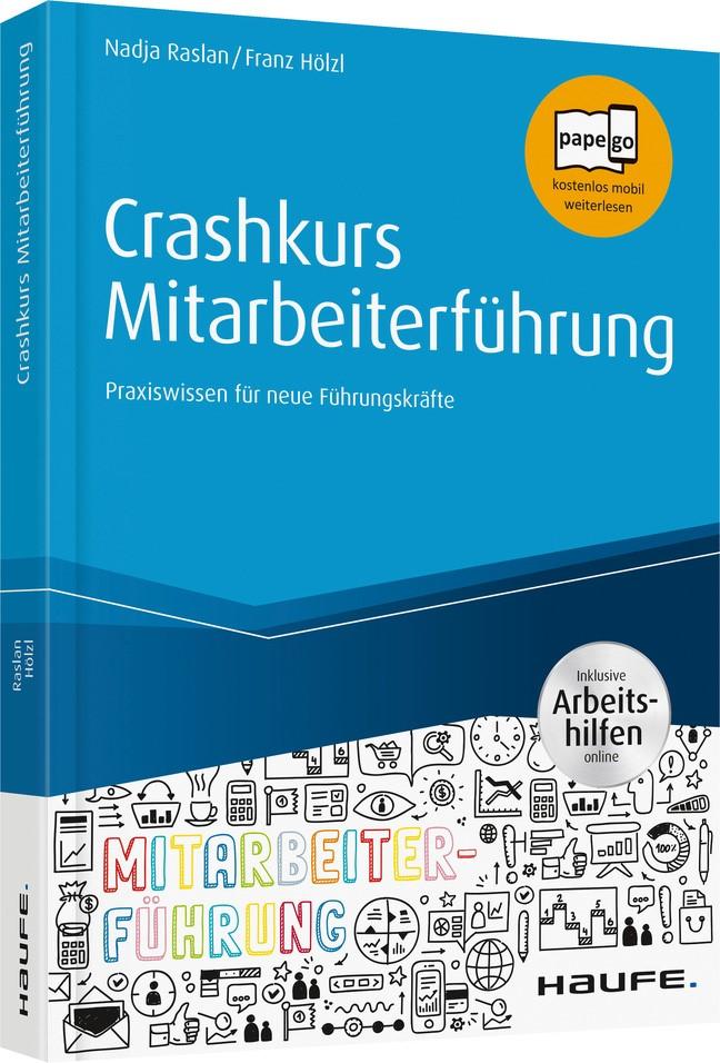 Crashkurs Mitarbeiterführung | Raslan / Hölzl, 2019 | Buch (Cover)