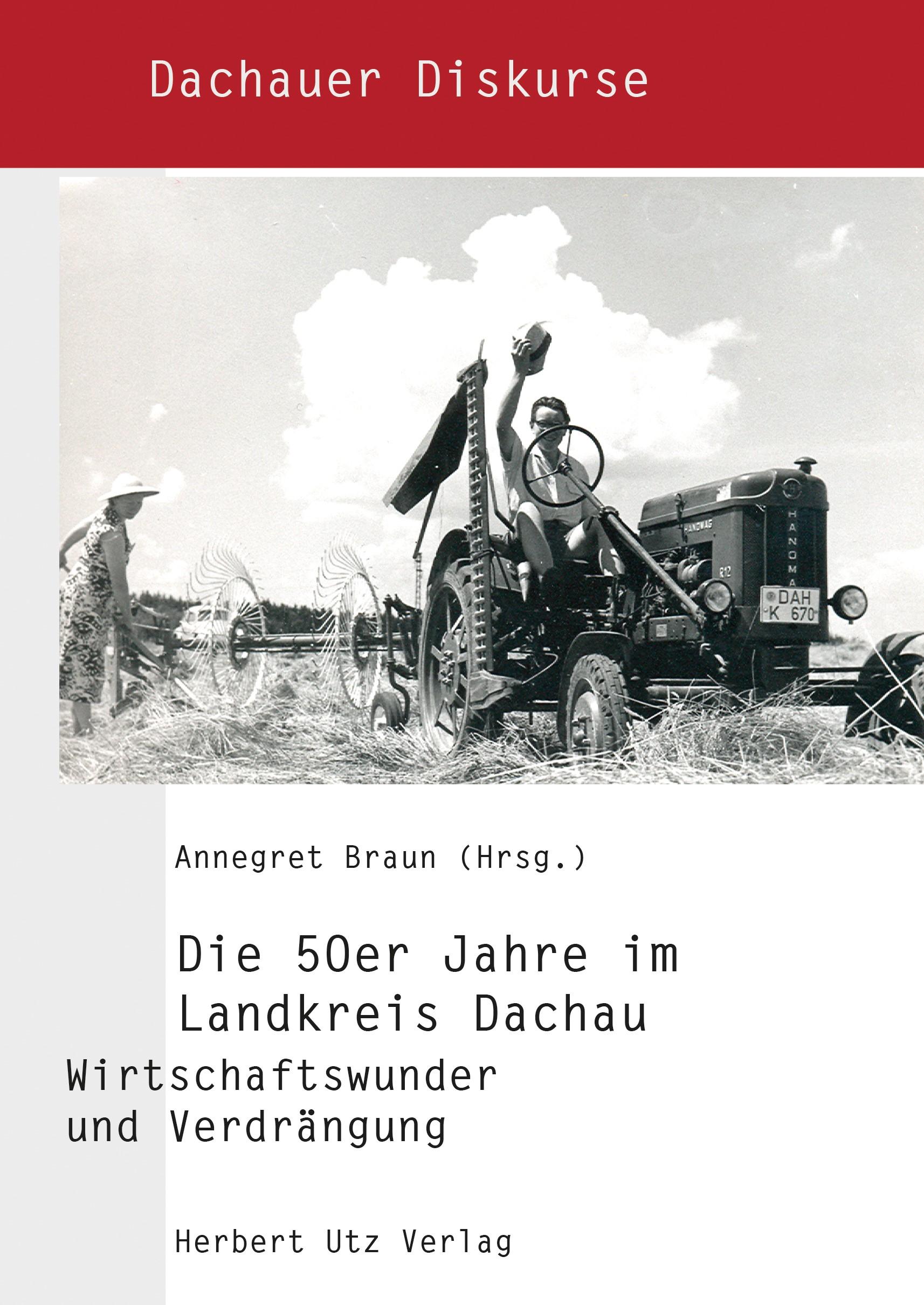 Die 50er Jahre im Landkreis Dachau   Braun, 2018   Buch (Cover)