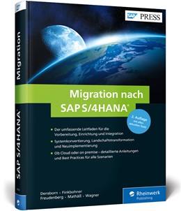 Abbildung von Densborn / Finkbohner | Migration nach SAP S/4HANA | 2. Auflage | 2018 | beck-shop.de