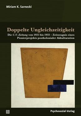 Abbildung von Sarnecki | Doppelte Ungleichzeitigkeit | 2018 | Die C.V.-Zeitung von 1925 bis ...