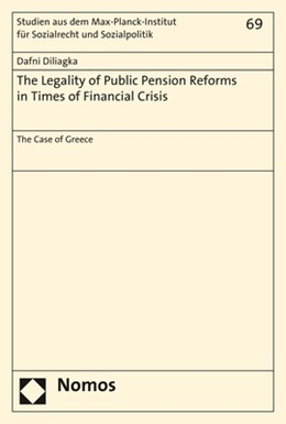 Abbildung von Diliagka | The Legality of Public Pension Reforms in Times of Financial Crisis | 1. Auflage | 2018 | beck-shop.de