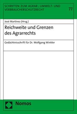 Abbildung von Martínez   Reichweite und Grenzen des Agrarrechts   2018   Gedächtnisschrift für Dr. Wolf...