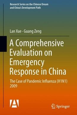 Abbildung von Xue / Zeng | A Comprehensive Evaluation on Emergency Response in China | 1st ed. 2019 | 2018 | The Case of Pandemic Influenza...