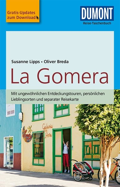 DuMont Reise-Taschenbuch Reiseführer La Gomera | Lipps-Breda / Breda | 5., aktualisierte Auflage, 2018 | Buch (Cover)