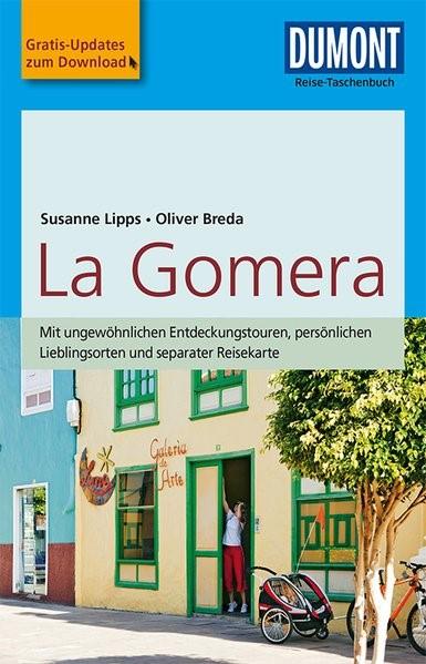 Abbildung von Lipps-Breda / Breda | DuMont Reise-Taschenbuch Reiseführer La Gomera | 5., aktualisierte Auflage | 2018