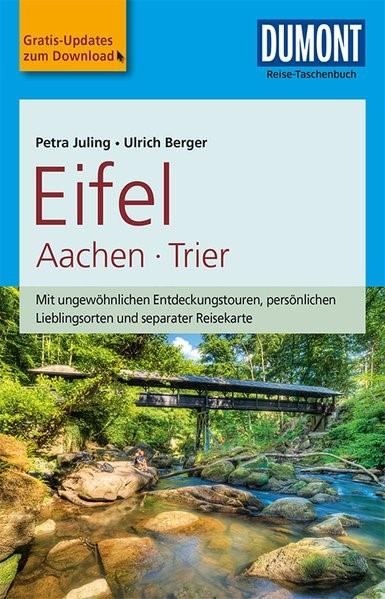 DuMont Reise-Taschenbuch Reiseführer Eifel, Aachen, Trier | Juling / Berger | 3. Auflage, 2018 | Buch (Cover)