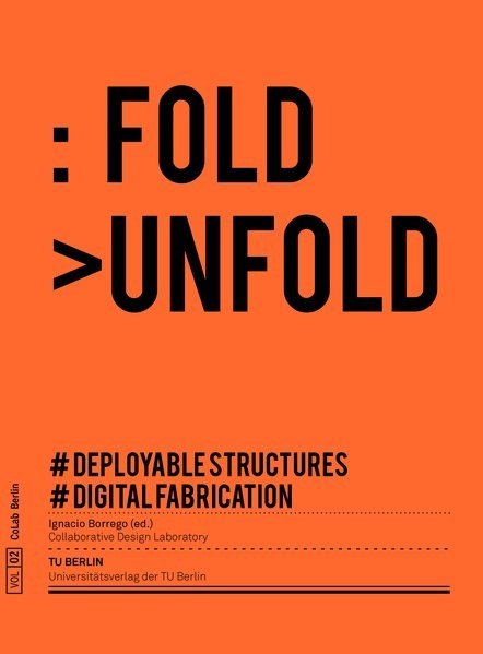 Fold Unfold : deployable structures and digital fabrication | Borrego / García Martínez, 2018 | Buch (Cover)