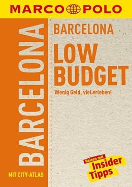 Abbildung von Massmann | MARCO POLO Reiseführer LowBudget Barcelona | 4. Auflage | 2018 | Wenig Geld, viel erleben!