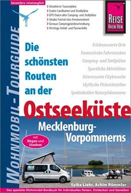 Abbildung von Rümmler / Liehr   Reise Know-How Wohnmobil-Tourguide Ostseeküste Mecklenburg-Vorpommern mit Rügen und Usedom   3. Auflage   2018   beck-shop.de