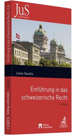 Abbildung von Vasella   Einführung in das schweizerische Recht   2. Auflage   2022   Band 143   beck-shop.de