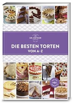 Abbildung von Die besten Torten von A-Z | 1. Auflage | 2018 | beck-shop.de