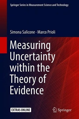 Abbildung von Salicone / Prioli | Measuring Uncertainty within the Theory of Evidence | 1. Auflage | 2018 | beck-shop.de