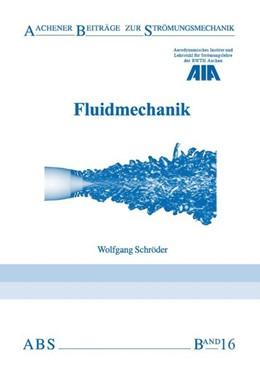 Abbildung von Schröder | Fluidmechanik | 4. Auflage | 2018 | beck-shop.de