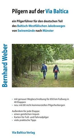 Abbildung von Weber | Pilgern auf der Via Baltica | 2. Auflage | 2016 | beck-shop.de