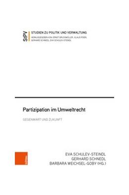 Abbildung von Schnedl / Schulev-Steindl / Weichsel-Goby | Partizipation im Umweltrecht | 1. Auflage | 2019 | Gegenwart und Zukunft