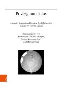 Privilegium maius | Just / Sommerlechner / Weigl / Kininger, 2018 | Buch (Cover)