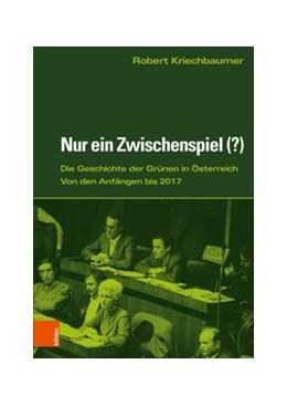 Abbildung von Kriechbaumer | Nur ein Zwischenspiel (?) | 1. Auflage | 2018 | beck-shop.de