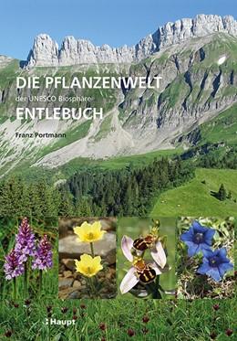 Abbildung von Portmann   Die Pflanzenwelt der UNESCO Biosphäre Entlebuch   2018