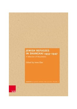Abbildung von Eber | Jewish Refugees in Shanghai 1933-1947 | 2018 | A Selection of Documents