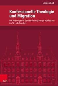 Konfessionelle Theologie und Migration | Brall, 2018 | Buch (Cover)