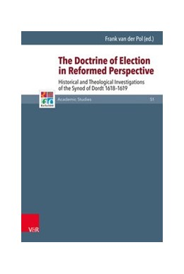 Abbildung von Pol | The Doctrine of Election in Reformed Perspective | 2018 | Historical and Theological Inv...