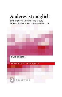 Abbildung von Kraml | Anderes ist möglich | 2019 | Eine theologiedidaktische Stud...