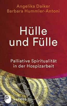 Abbildung von Daiker / Hummler-Antoni   Hülle und Fülle   1. Auflage   2018   beck-shop.de