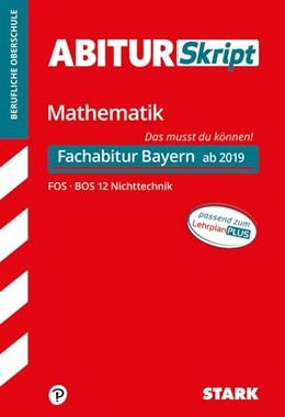 Abbildung von AbiturSkript - Mathematik FOS BOS 12 Nichttechnik Bayern | 1. Auflage | 2018 | beck-shop.de
