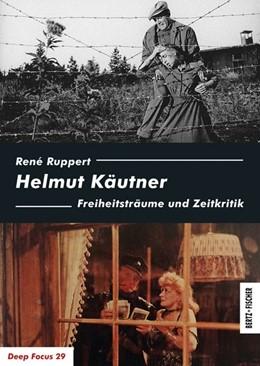 Abbildung von Ruppert | Helmut Käutner | 1. Auflage | 2018 | beck-shop.de