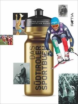 Abbildung von Dissertori / Rainer   Das Südtiroler Sportbuch   2018