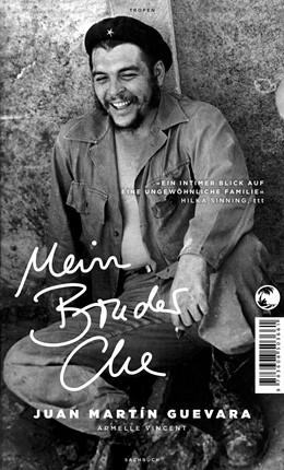 Abbildung von Guevara / Vincent   Mein Bruder Che   1. Auflage   2018   beck-shop.de