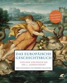 Abbildung von Delouche | Das europäische Geschichtsbuch | 1. Auflage | 2018 | beck-shop.de