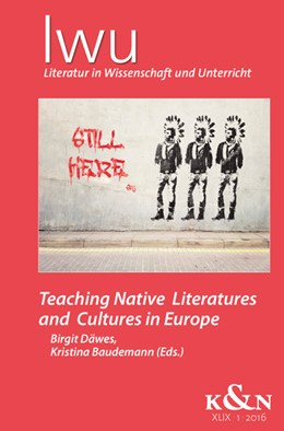 Abbildung von Däwes / Baudemann | Teaching Native Literatures and Cultures in Europe | 1. Auflage | 2018 | beck-shop.de