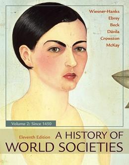Abbildung von Wiesner-Hanks / Ebrey / Beck | A History of World Societies, Value Edition, Volume 2 | 11st ed. 2017 | 2018 | Since 1450