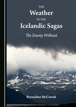 Abbildung von McCreesh | The Weather in the Icelandic Sagas | 2018 | The Enemy Without
