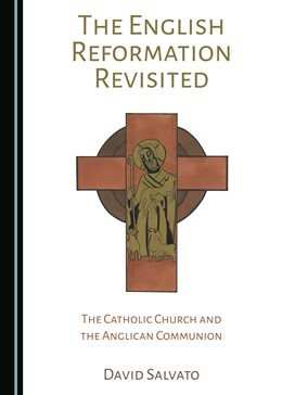 Abbildung von Salvato | The English Reformation Revisited | 2018 | The Catholic Church and the An...