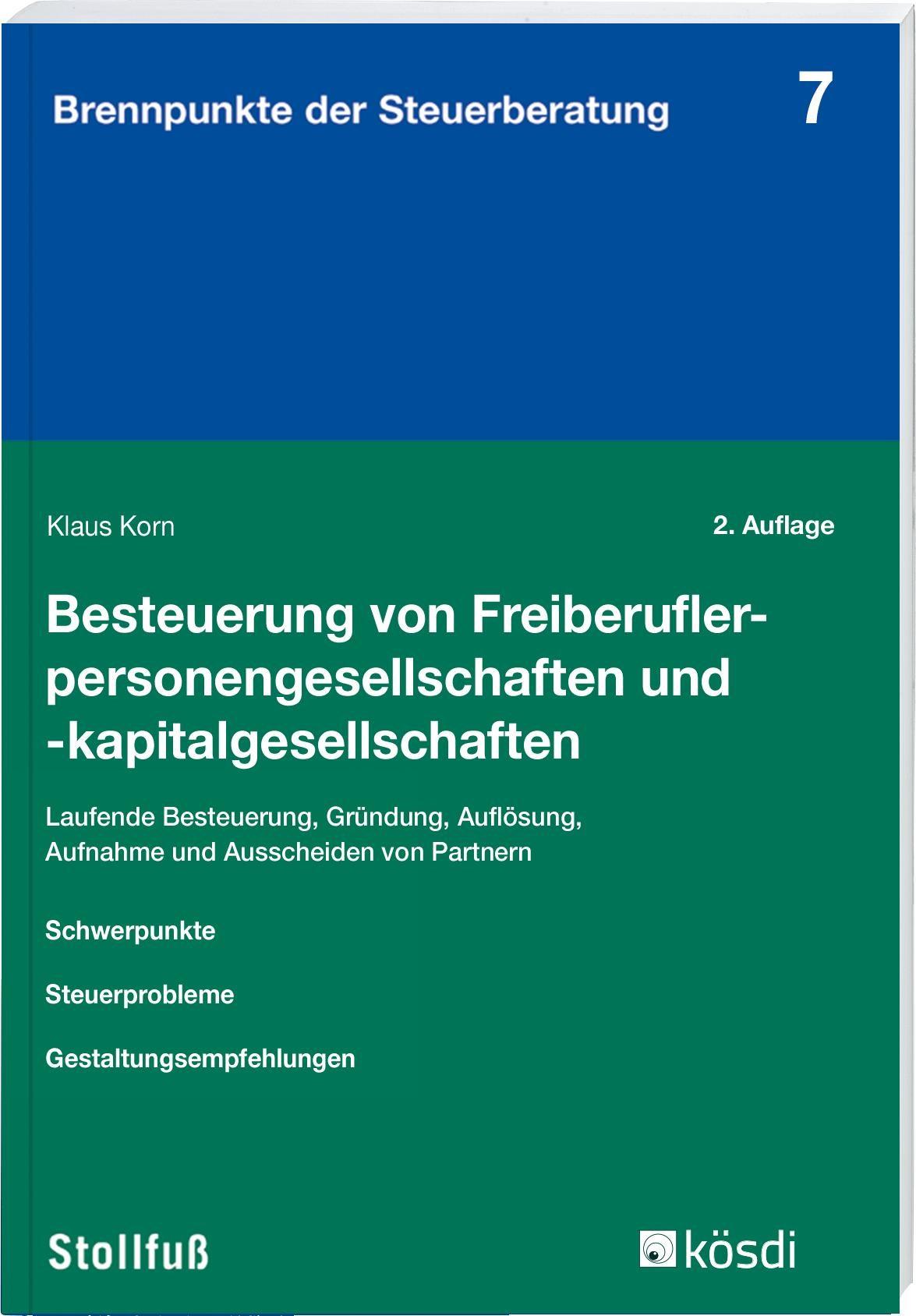 Besteuerung von Freiberuflerpersonengesellschaften und -kapitalgesellschaften   Korn   2. Auflage, 2018   Buch (Cover)