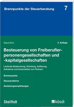 Abbildung von Korn | Besteuerung von Freiberuflerpersonengesellschaften und -kapitalgesellschaften | 2. Auflage | 2018 | Ertrag-, umsatz- und erbschaft... | Band 7