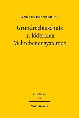 Abbildung von Edenharter   Grundrechtsschutz in föderalen Mehrebenensystemen   1. Auflage   2018   271   beck-shop.de