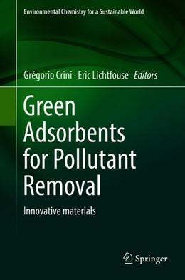 Abbildung von Crini / Lichtfouse | Green Adsorbents for Pollutant Removal | 1. Auflage | 2018 | 19 | beck-shop.de